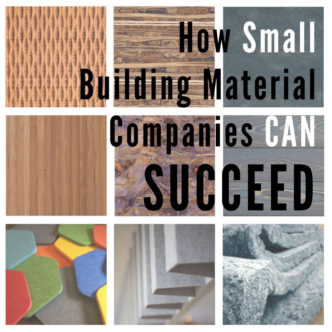 How Small Building Material Companies CAN Succeed CaraGreen