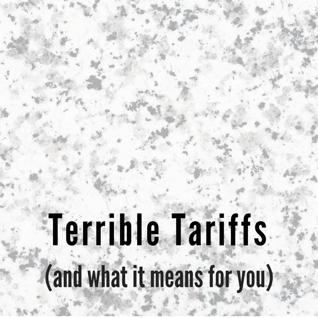 Terrible Tariffs and What it Means for You - Blog - CaraGreen