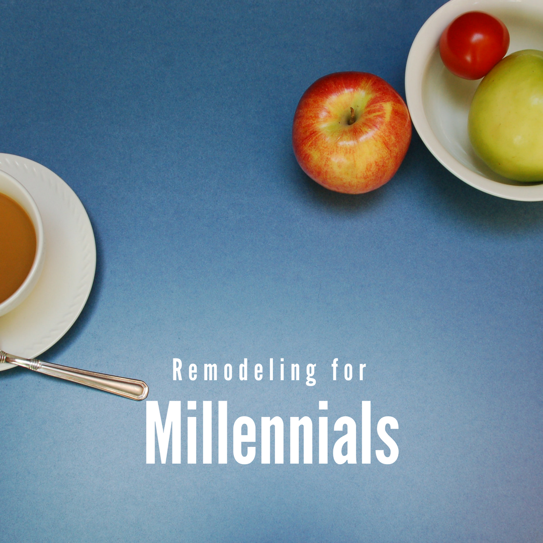remodeling_for_millennials