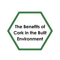 The Benefits of Cork in the Built Environment