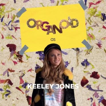 Organoid as Keeley Jones